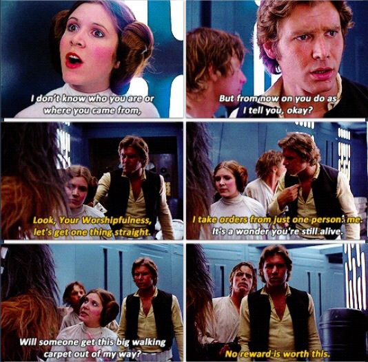 Han Solo and Princess Leia have a sassy conversation where Leia takes charge.