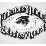 Pinkerton's National Detective Agency: the origin of the Private Eye, Image courtesy of History.com